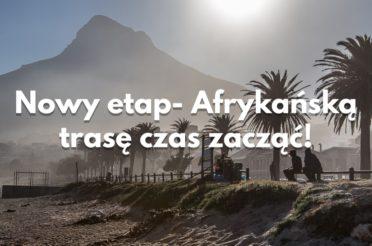 Afryka Południowa – czas w drogę!